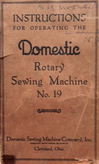 Domestic Rotary Number 19 Sewing Machine Manual