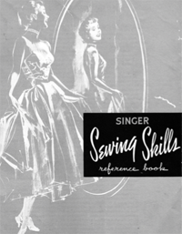 Singer's Sewing Skills Reference Book